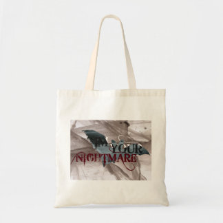 I'm Your Nightmare Budget Tote Bag