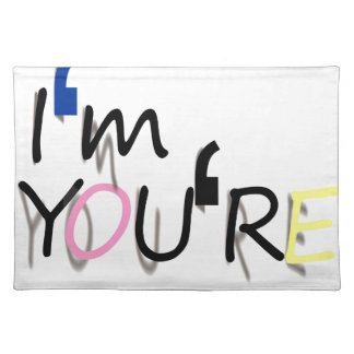 i'm you're design placemat