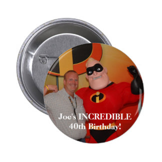 image97, Joe's INCREDIBLE 40th Birthday! 6 Cm Round Badge