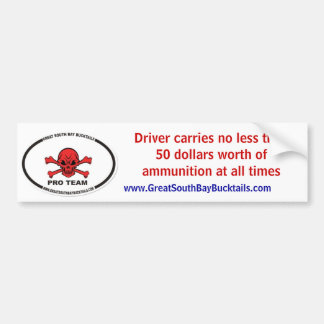 image.aspx, Driver carries no less then 50 doll... Bumper Sticker