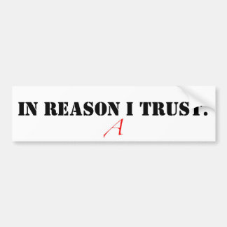images-2.jpeg, IN REASON I TRUST. Bumper Sticker