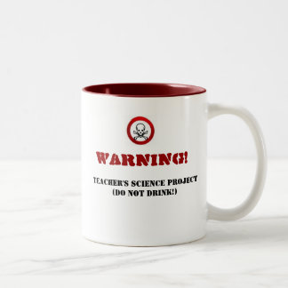 images-2, Warning! , Teacher's Science Project(... Two-Tone Coffee Mug