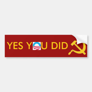 images, image hs, YES YOU DID Bumper Sticker