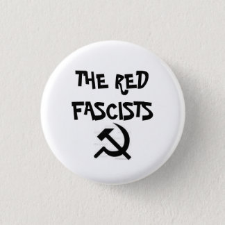 images, THE RED FASCISTS 3 Cm Round Badge