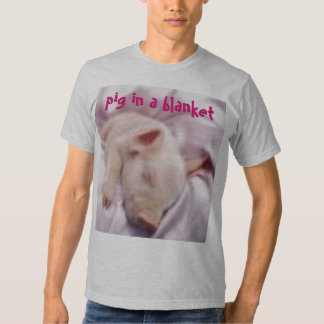 imagesCAPQO80Z, pig in a blanket Shirt