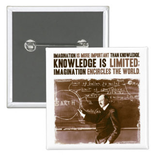Imagination is more important than knowledge 15 cm square badge