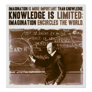 Imagination is more important than knowledge poster
