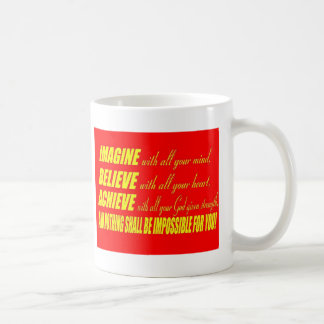 Imagine, Believe, Achieve Mugs