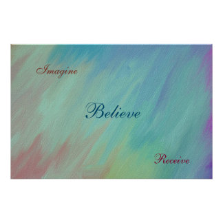 Imagine, Believe, Receive quote Poster