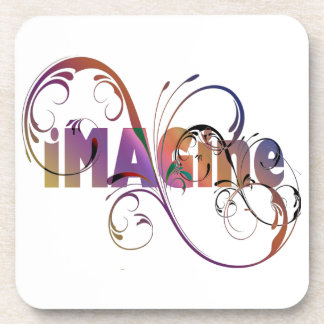 """Imagine"" Drink Coaster"