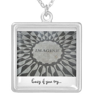 Imagine, Easy if you try... Silver Plated Necklace