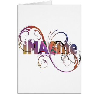 """Imagine"" Greeting Card"