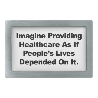 Imagine Healthcare People's Lives Depend On Belt Buckles