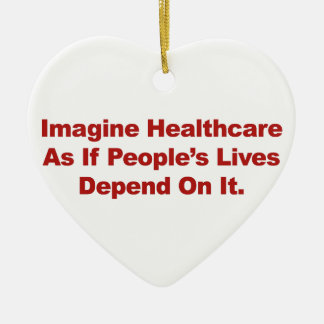 Imagine Healthcare People's Lives Depend On Ceramic Heart Decoration