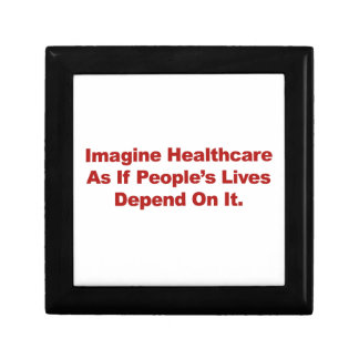 Imagine Healthcare People's Lives Depend On Gift Box