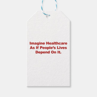 Imagine Healthcare People's Lives Depend On Gift Tags