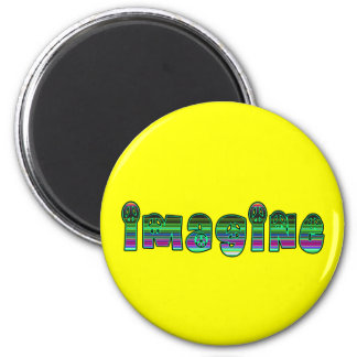 Imagine in Colorful Font 6 Cm Round Magnet
