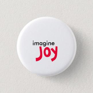imagine, Joy 3 Cm Round Badge