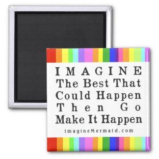 """Imagine Mermaid """"Imagine The Best"""" Quote Promo Magnet"""