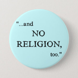 Imagine No Religion 7.5 Cm Round Badge