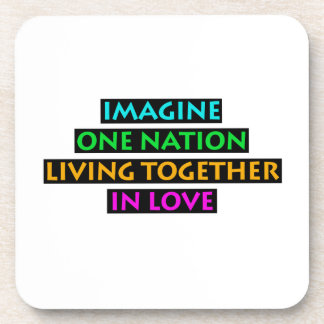 Imagine One Nation Living Together In Love Coaster