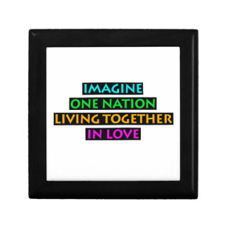 Imagine One Nation Living Together In Love Gift Box