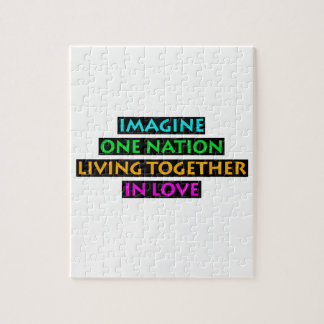 Imagine One Nation Living Together In Love Jigsaw Puzzle