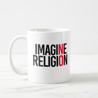 IMAGINE RELIGION - NO - - Pro-Science - Coffee Mug