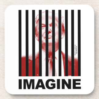 Imagine Trump Behind Bars Drink Coasters