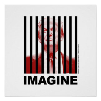 Imagine Trump Behind Bars Poster