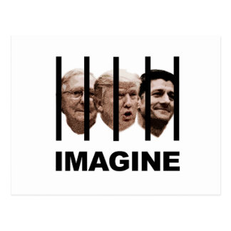 Imagine Trump, McConnell and Ryan Behind Bars Postcard
