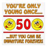 Immature 50th Birthday Gag Gifts Custom Invitations