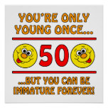 Immature 50th Birthday Gag Gifts Poster