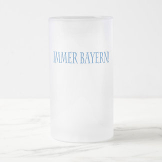 IMMER BAYERN! FROSTED GLASS BEER MUG