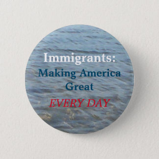 Immigrants 6 Cm Round Badge