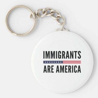 Immigrants Are America Key Ring