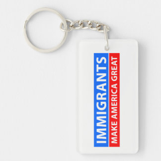 Immigrants Make America Great Key Ring