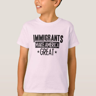 Immigrants Make America Great T-Shirt