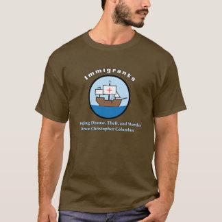 Immigrants: T-Shirt