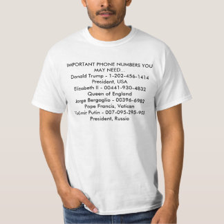 Imortant Phone Numbers T-Shirt