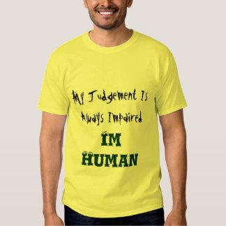 Impaired Judgement T-shirt