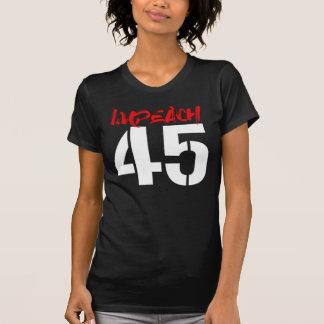 IMPEACH 45 - IMPEACH TRUMP - white -- No Muslim Ba T-Shirt