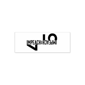 IMPEACH #45 RESIST SELF-INKING STAMP
