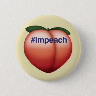 impeach 6 cm round badge