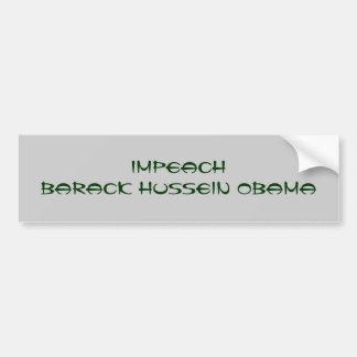 IMPEACH BARACK HUSSEIN OBAMA CAR BUMPER STICKER