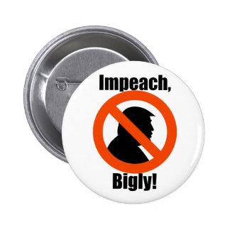 Impeach Bigly Trump Protest Resist Button