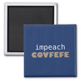 Impeach covfefe magnet