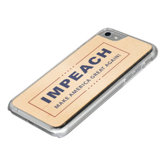 Impeach President Donald Trump iPhone 7 Wood Case