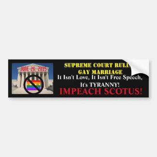 IMPEACH SCOTUS! BUMPER STICKER