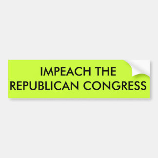 Impeach the congress bumper stickers